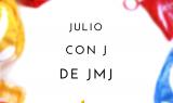 Julio con J de JMJ – Argentina y Cracovia 2016